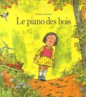 Piano Des Bois (Le) - Ecole Des Loisirs - Kazuo Iwamura - Unclassified