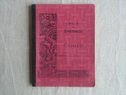 Cahier Illustré Ville De Grenade , écrit, Classe De 4ème , Rouge. 1952-53. Voir Photos. - Other