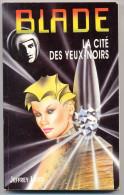 JEFFREY LORD BLADE N° 105 La Cité Des Yeux Noirs - Vaugirard
