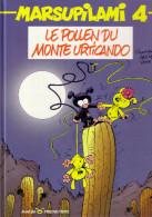Marsupilami N° 4 - EO 1989 - Le Pollen Du Monte Urticando - Franquin - D1 - Marsupilami