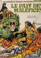 Le Pays Des Maléfices - EO 1973 - BD De Victor De La Fuenté - Dargaud éditeur - D1 - Non Classés