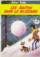 Les Dalton Dans Le Blizzard - Editions France Loisir 1963 -  Cigarette - D1 - Non Classés