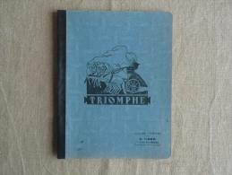 Cahier Illustré Triomphe  1958 Tinéo Villefranche De Lauragais, écrit.Voir Photos. - Otros