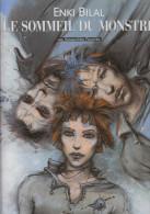 ENKI BILAL - LE SOMMEIL DU MONSTRE - édition Originale 1998. - D20 - Bilal