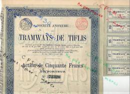 Action - Tramways De TIFLIS (l'actuelle Ville De Tbilissi, Capitale De Géorgie) 1886 Sans Nombre De Parts - Chemin De Fer & Tramway