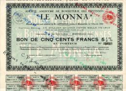 """Action - Bon De Cinq Cent Fr - Sté Anonyme Bonneterie Des Cevènnes """"MONNA"""" En 1400 Action Siège Montpellier 34 Hérault - Actions & Titres"""