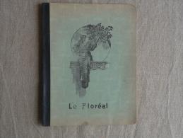 Cahier Illustré Le Floréal 1932 Cahier De Version, Vert. Voir Photos. - Other