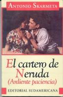 """NOVELA: """"EL CARTERO DE NERUDA (ARDIENTE PACIENCIA)"""" DE ANTONIO SKARMETA. LA HISTORIA QUE FUE LLEVADA AL CINE! GECKO. - Ontwikkeling"""