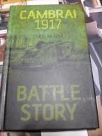 Cambrai  1917  Battle Story      By Chris McNab - Boeken, Tijdschriften, Stripverhalen