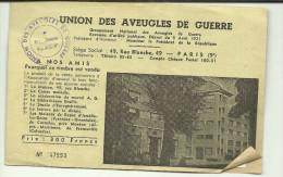 UNION DES AVEUGLES DE GUERRE  AVEC TIMBRE 1959 300. FRANCS AVEX MAISON CONSTRUITE SPECIALEMENT   POUR LES AVEUGLES - Documents