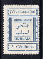 GUELAIA(MARRUECOS).VIVA ESPAÑA. ASISTENCIA SOCIAL  5 CENTIMOS.  NUEVO.RARO  .SES 359 - Emisiones Nacionalistas