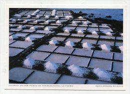 SPAIN  - AK 193101 La Palma - Salinen An Der Punta De Fuencaliente - La Palma