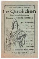 LE QUOTIDIEN - LE PROGRES CIVIQUE - RARE CARTE DE REABONNEMENT 1928 - VOYAGEE  - ETAT VOIR SCAN - - French