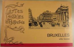 16320 TX Cartes Postales D´Autrefois - Bruxelles Ville Basse -  Etat Quasi Neuf - Books