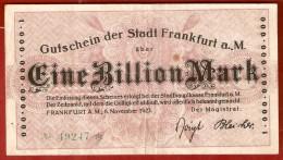 ALLEMAGNE . Gutschein Der Stadt FRANKFURT A. M.  /   1  EINE BILLION MARK 1923 - [ 3] 1918-1933 : Weimar Republic
