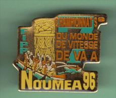33376-Pin's.FIPP .Fédération Internationale De La Pirogue Polynésienne.Nouméa. VA A - Aviron