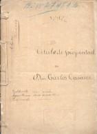 TITULO DE PROPIEDAD DE DON CARLOS CASARES AÑO 1898 CON TODOS SUS ANTECEDENTES NOTARIALES DE 54 PAGINAS - Historische Dokumente