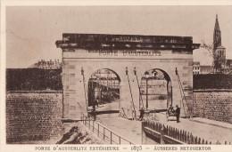 LE STRASBOURG DISPARU - PORTE D´AUSTERLITZ EXTERIEURE 1875 - Strasbourg