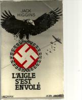 L AIGLE S EST ENVOLE   Jack Higgins    318 Pages   6.11.1943 - Historique