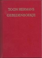 Nl.- Boek. Toon Hermans. Gebedenboekje. - Poëzie