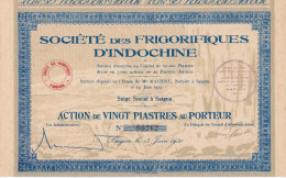 Indochine - Société Des Frigorifiques D´Indochine - Action De 20 Piastres - 1930 - Asie