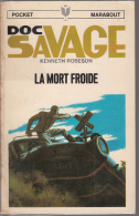 Marabout Doc Savage 21  Robeson  La Mort Froide - Marabout SF