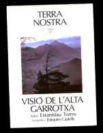 Estanislau Torres: Visió De L´Alta Garrotxa. (Terra Nostra) - Libros, Revistas, Cómics