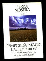 Montserrat Vayreda: L´Empordà Màgic. L´Alt Empordà. (Terra Nostra) - Libros, Revistas, Cómics