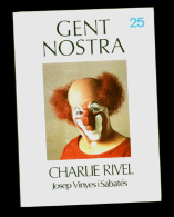 Josep Vinyes I Sabatés: Charlie Rivel. (biografia Gent Nostra) - Libros, Revistas, Cómics