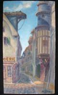 Huile Sur Panneau « Tour De L'Orfèvre De Troyes » Signée De M. Petetin - Oleo