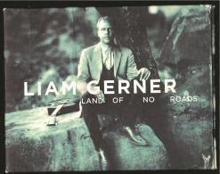 Liam Gerner - Land Of No Roads -  Original CD Mit Autogramm Rückseitig - Country & Folk
