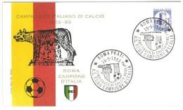 ITALIA - CAMPIONATO ITALIANO DI CALCIO 1982 - 1983 - ROMA CAMPIONE 1983 - 200 LIRE CASTELLI FDC - Club Mitici