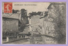30 - ARAMON -- Rue Et Pont Du Chateau - Aramon