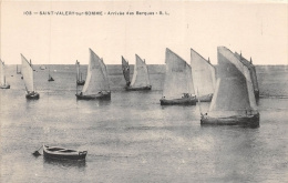 ¤¤   -  103  -   SAINT-VALERY-sur-SOMME   -  Arrivée Des Barques  -  Bateaux , Voiliers   -  ¤&curr - Saint Valery Sur Somme