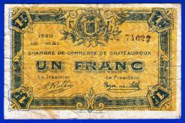 BON - BILLET - MONNAIE - CHAMBRE DE COMMERCE DE CHATEAUROUX 36 INDRE UN FRANC  DU 10 MAI 1920 N° 74622 - Chambre De Commerce