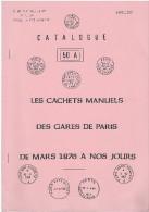 Lot De 4 Fascicules Sur La Marcophilie : Charente Inférieure -Gares De Paris -Gares De Province- - Philately And Postal History