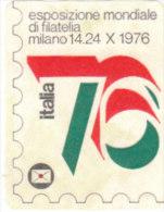 ERINNOFILO VIGNETTA CINDERELLA -  ESPOSIZIONE MONDILE FILATELIA ITALIA '76 - Cinderellas