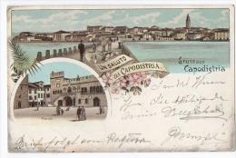 Un Saluto Da Capodistria - Gruss Aus Capodistria - Slovenia