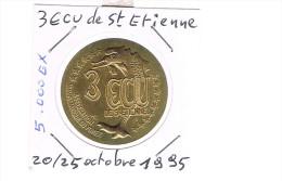 3 ECU De SAINT - ETIENNE . 5 000 Exemplaires . - Euros Of The Cities