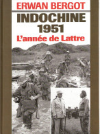 INDOCHINE 1951 ANNEE DE LATTRE CEFEO GUERRE VIET MINH BATAILLE VICTOIRE OPERATION - Libros