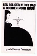 CPM Pour La Liberté De L'avortement, Dessin De Sabadel, Paris, Années 1970 - Philosophie & Pensées