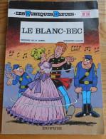 TUNIQUES BLEUES 14 Le Blanc Bbec EO 1979 - Editions Originales (langue Française)