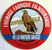 ETIQUETTE FROMAGE ROYAL AIGLE FABRIQUE EN NORMANDIE LAIT LAITERIE - Formaggio