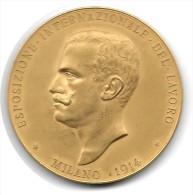 Médaille Victor Emanuele III Esposizione Internazionale Del Lavoro Milano 1914 Italie - Royaux/De Noblesse