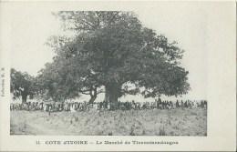 43Or  Cote D´Ivoire Tioroniaradougou Le Marché En TTBE - Côte-d'Ivoire