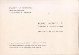 """PADOVA - 1957 - PIEGHEVOLE MOSTRA Gall. LA CHIOCCIOLA -  Disegni E Acqueforti """"Tono In Sicilia"""" - Programas"""