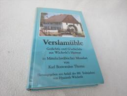 "Karl Borromäus Thoma ""Verslamühle"" Gedichtla Ond G´schichtla Aus Wäckerle´s Hoimat, Vom Autor Signiert - Autographed"
