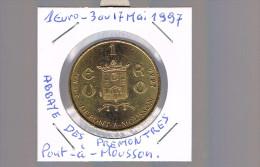 1 EURO De PONT - A - MOUSSON . 30 000 Exemplaires . - Euros Of The Cities
