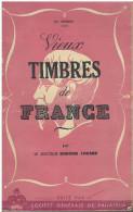 Vieux Timbres De France De Edmond Locard 1943 - Philately And Postal History