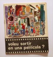 Voleu Sortir En Una Pel·lícula? (literatura Infantil La Galera Desplega Vela Pilarín Bayés) - Livres, BD, Revues